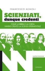 Scienziati, dunque credenti