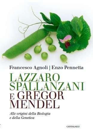 Francesco Agnoli Alle origini della Biologia e della Genetica, Canatagalli