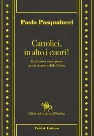 cattolici in alto i cuori
