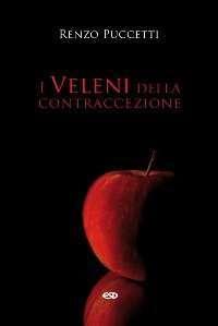 I veleni della contraccezione di Renzo Puccetti