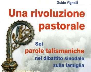 Una rivoluzione pastorale di Guido Vignelli