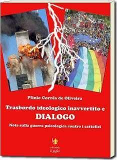 Trasbordo ideologico inavvertito e dialogo