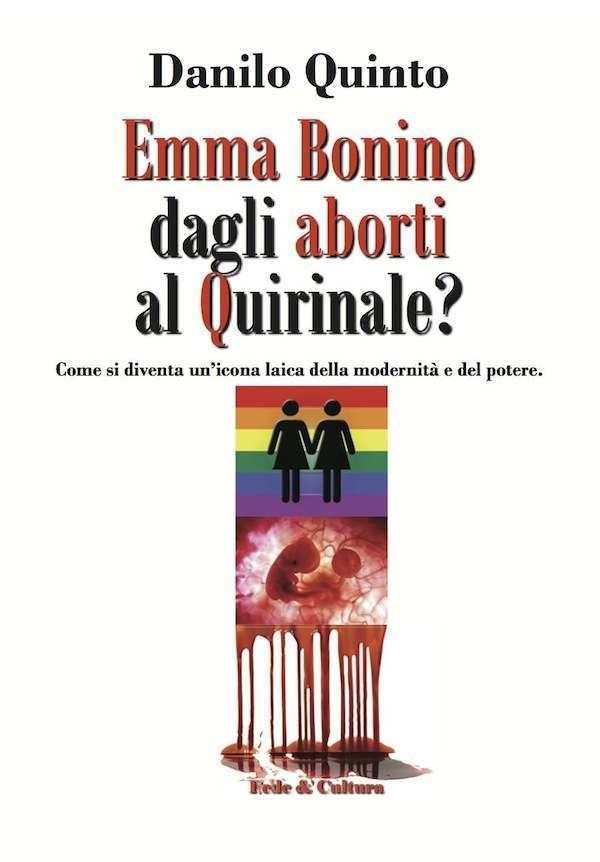 Emma Bonino. Dagli aborti al Quirinale