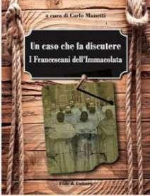 Un-caso-che-fa-discutere-i-francescani-dellImmacolata-229x300